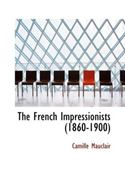 Picture of - The French Impressionists (1860-1900)