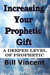 Increasing Your Prophetic Gift
