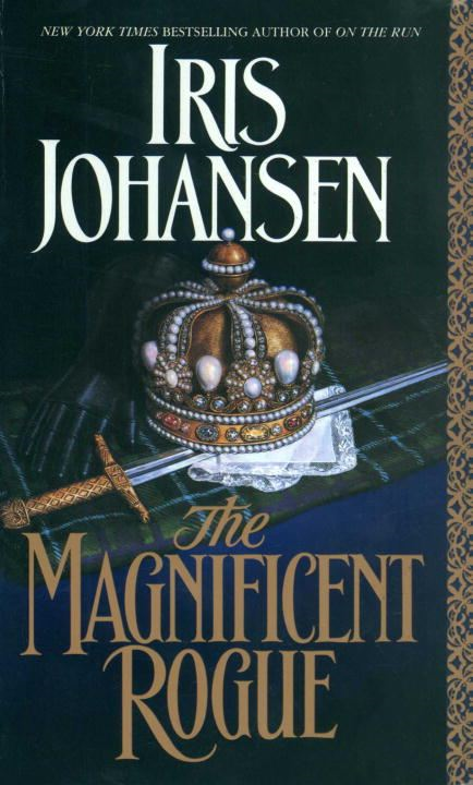 The Magnificent Rogue By: Iris Johansen