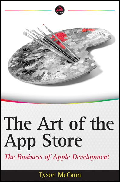 The Art of the App Store By: Tyson McCann