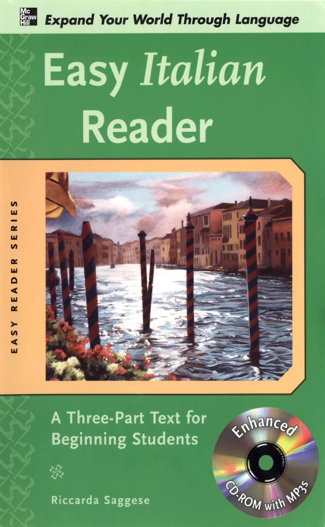 Easy Italian Reader w/CD-ROM : A Three-Part Text for Beginning Students By: Riccarda Saggese