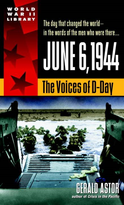 June 6, 1944 By: Gerald Astor