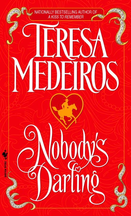 Nobody's Darling By: Teresa Medeiros
