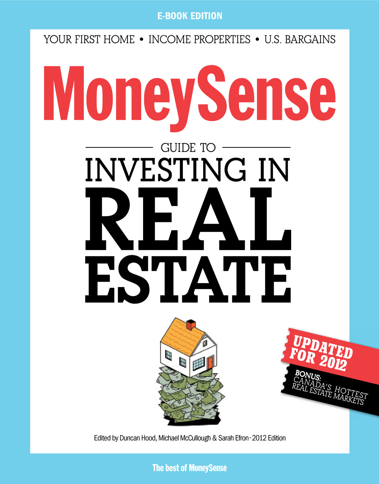 The MoneySense Guide to Investing in Real Estate