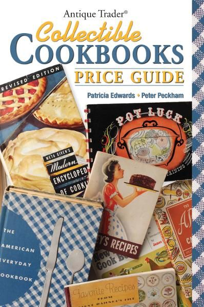 Antique Trader Collectible Cookbooks Price Guide