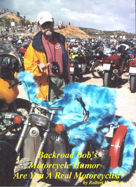 Motorcycle Road Trips (Vol. 5) Motorcycle Humor - Are You A Real Motorcyclist? (SWE) By: Robert H. Miller