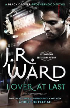 Lover at Last Black Dagger Brotherhood Series: Book 11