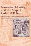 Narrative, Identity, And The Map Of Cultural Policy: