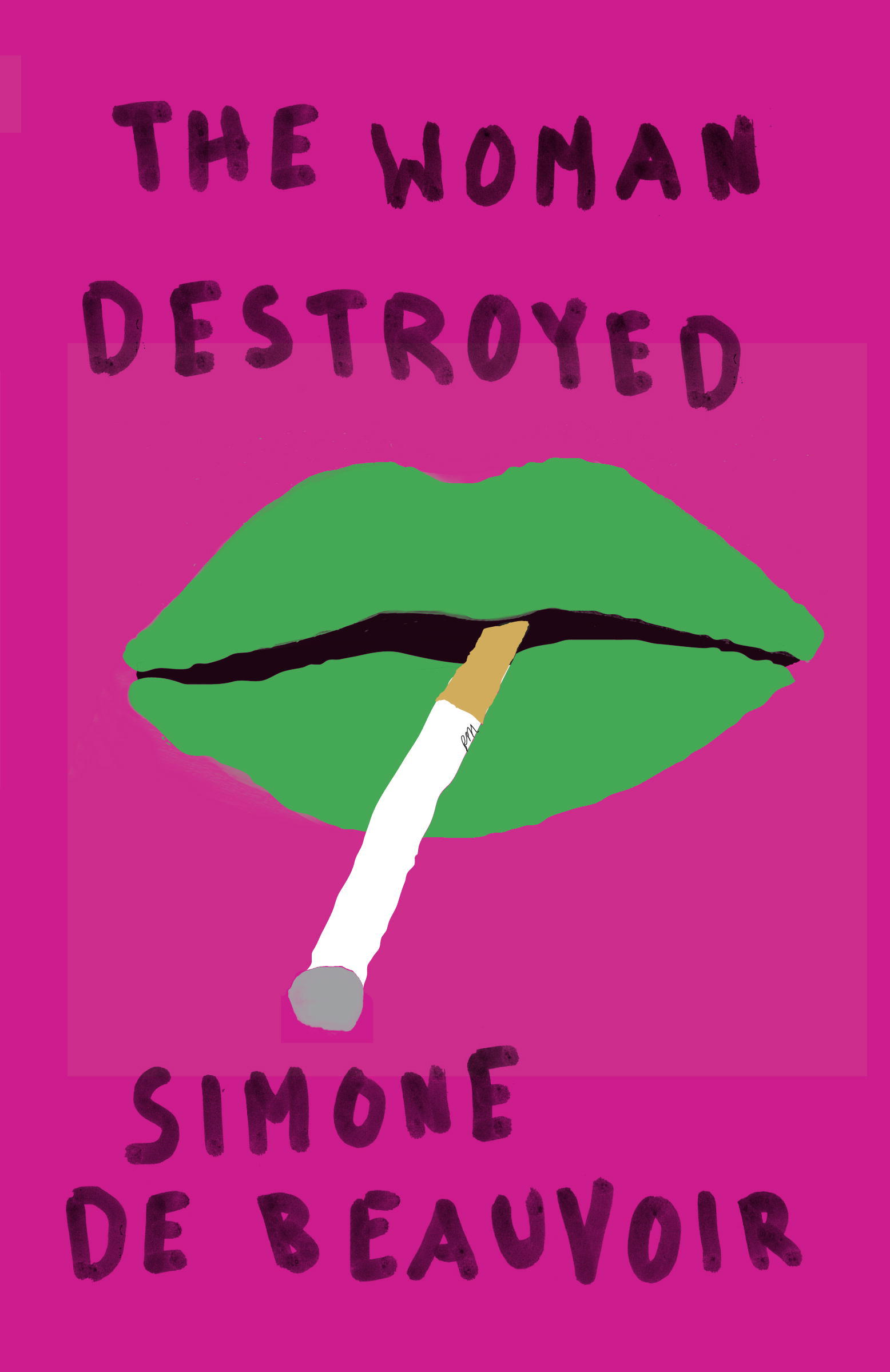 The Woman Destroyed By: Simone De Beauvoir