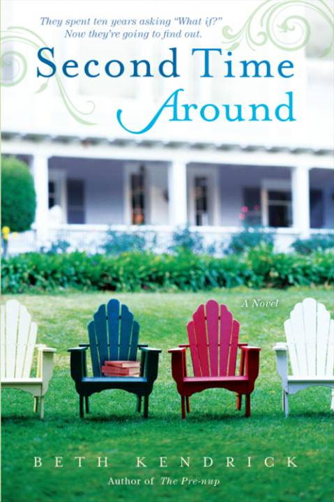 Second Time Around By: Beth Kendrick