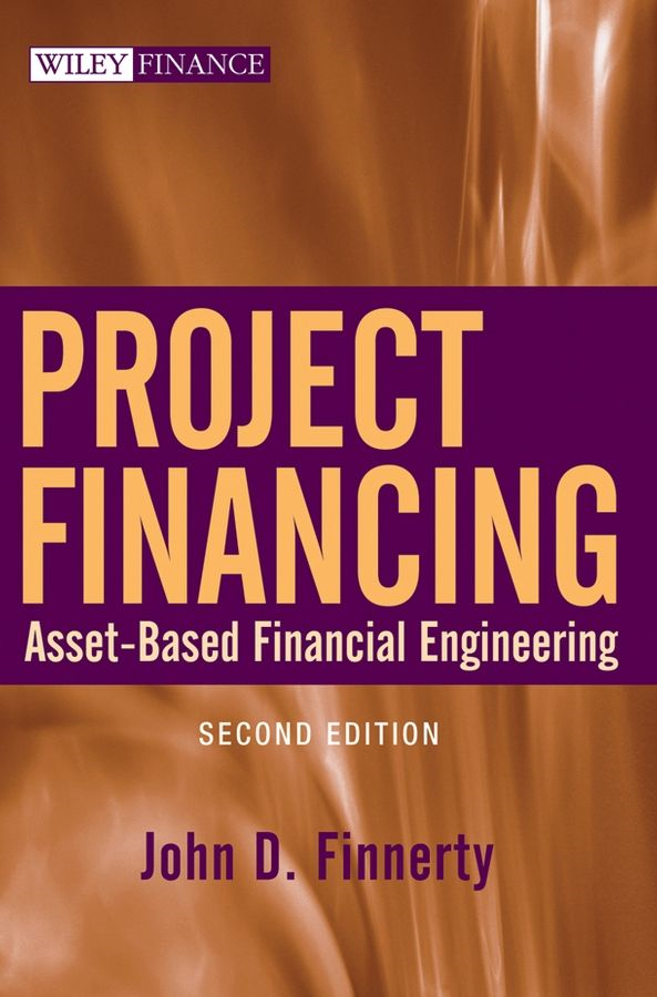 Project Financing By: John D. Finnerty