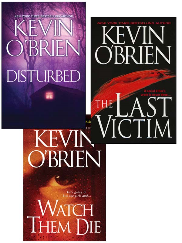 Kevin O'Brien Bundle: Disturbed, The Last Victim, Watch Them Die By: O'Brien Kevin