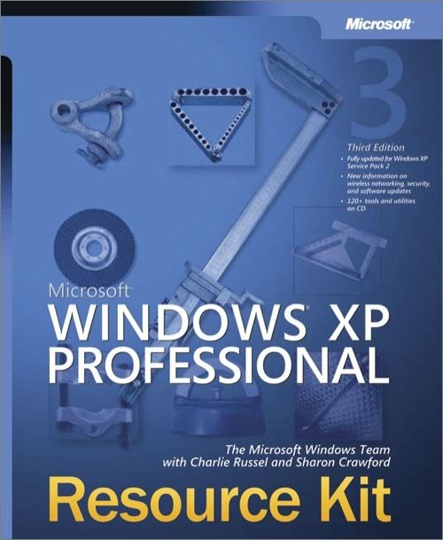 Microsoft® Windows® XP Professional Resource Kit