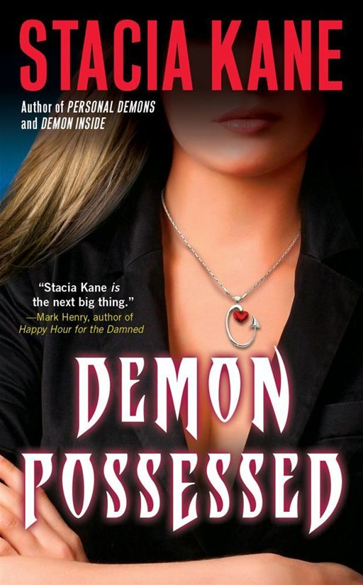 Demon Possessed By: Stacia Kane