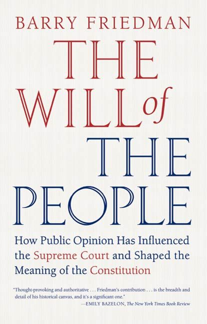 The Will of the People By: Barry Friedman