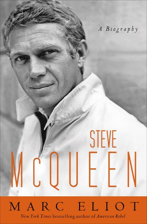 Steve McQueen By: Marc Eliot