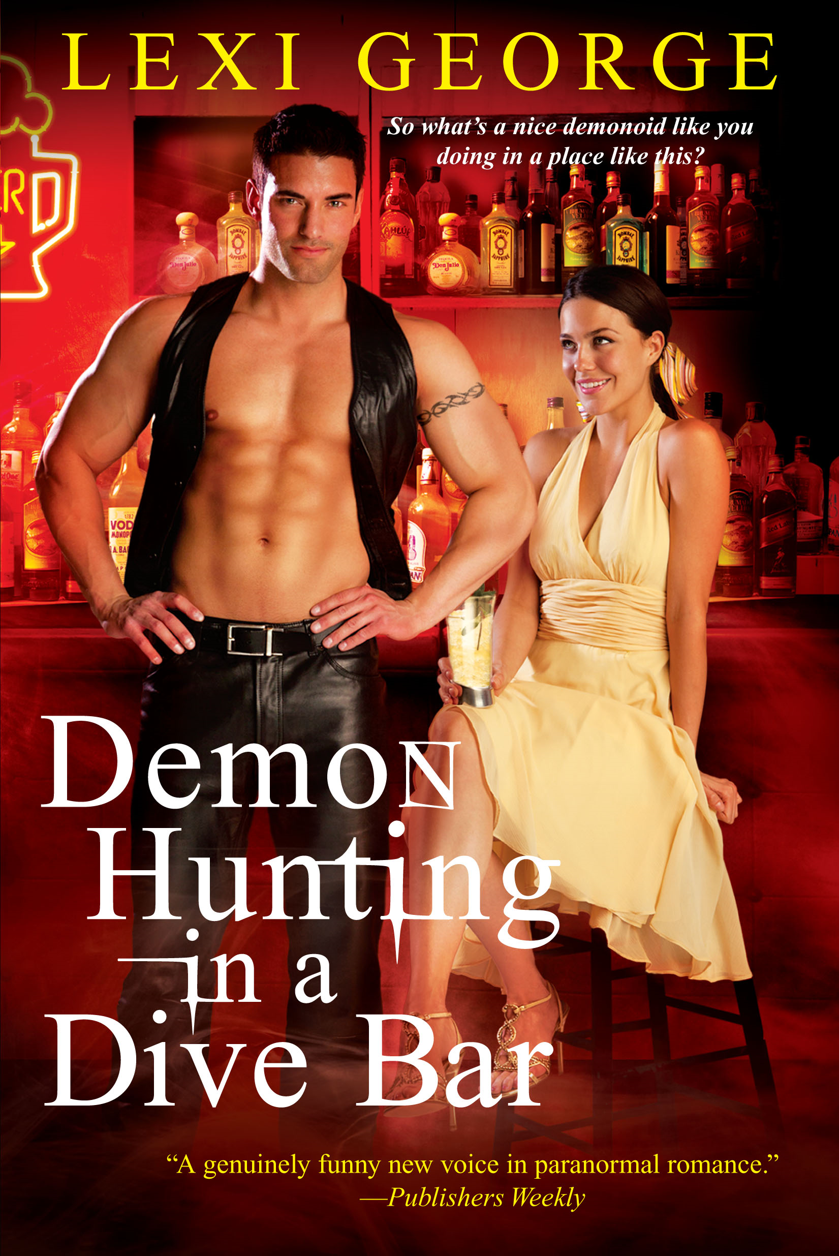 Demon Hunting In a Dive Bar By: Lexi George