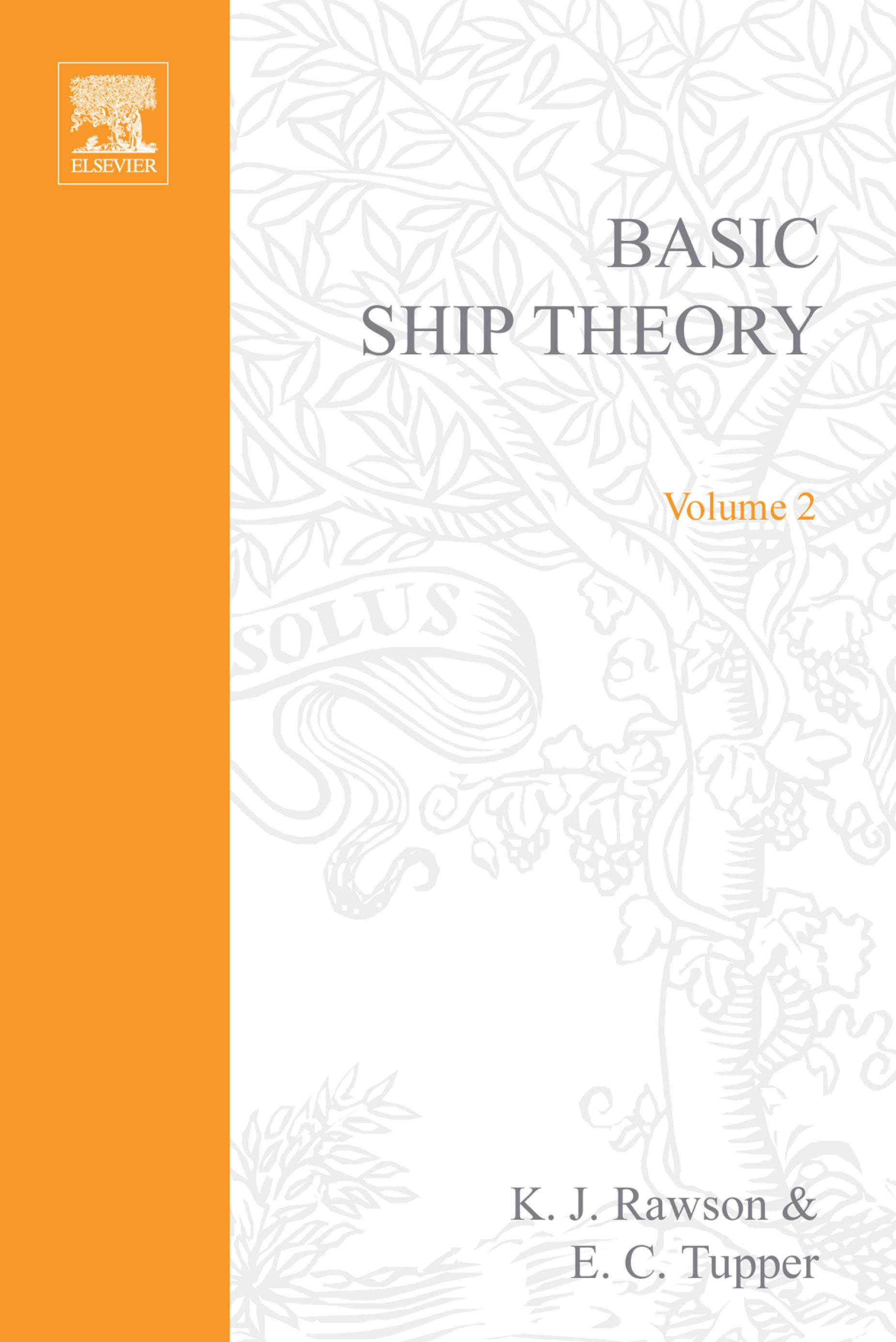 Basic Ship Theory Volume 2