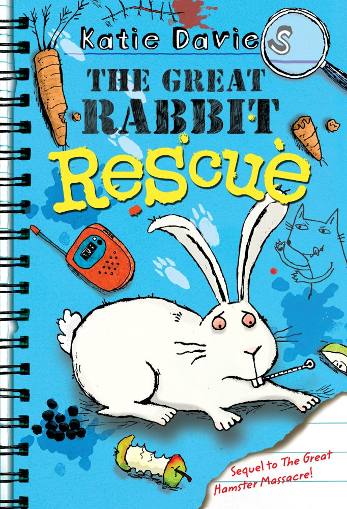 The Great Rabbit Rescue By: Katie Davies,Hannah Shaw