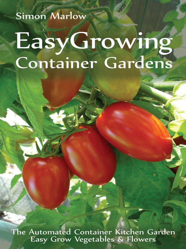 EASYGROWING CONTAINER GARDENS