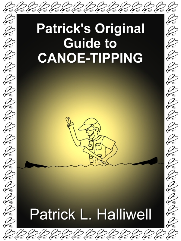 Patrick's Original Guide to Canoe-Tipping