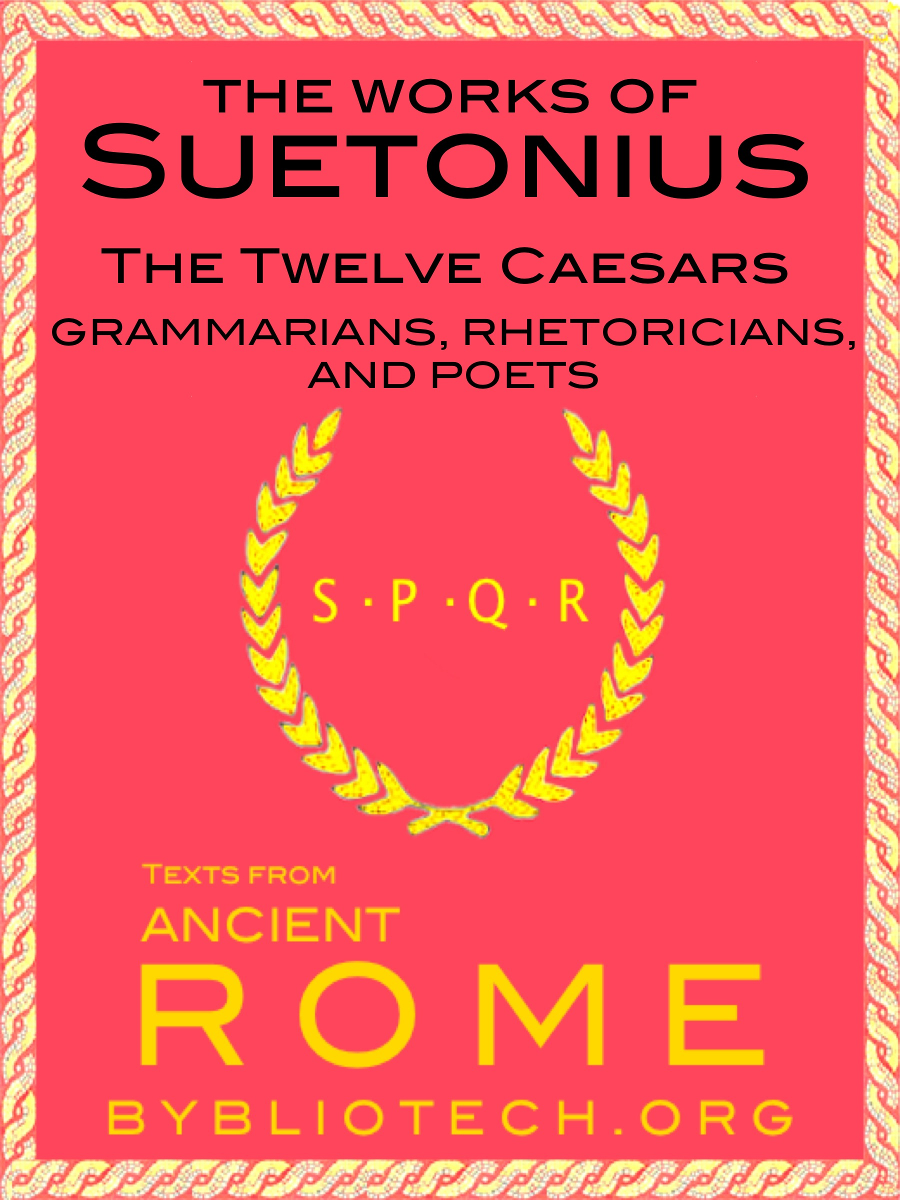 The Complete Suetonius Anthology