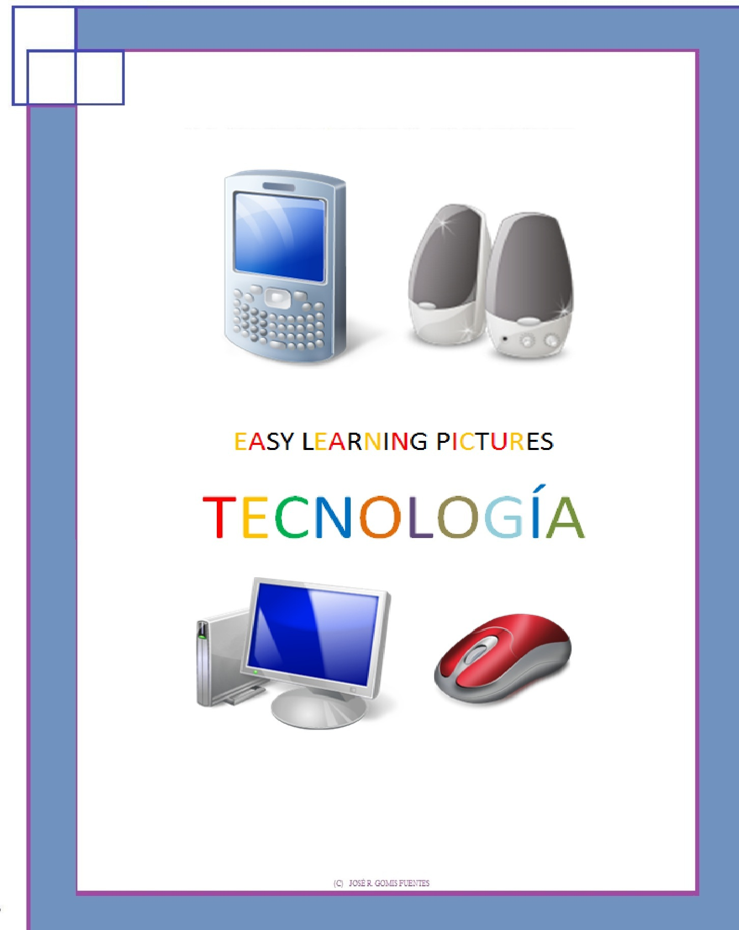 Easy Learning Pictures. Tecnología