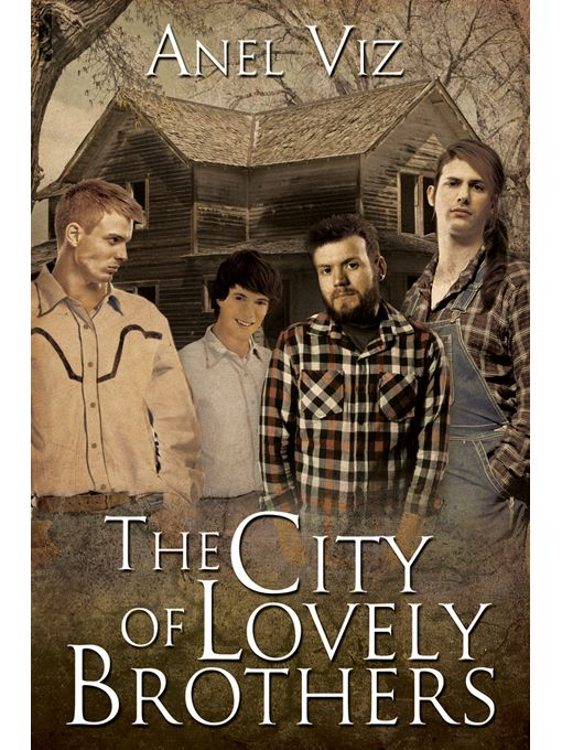The City Of Lovely Brothers By: Anel Viz