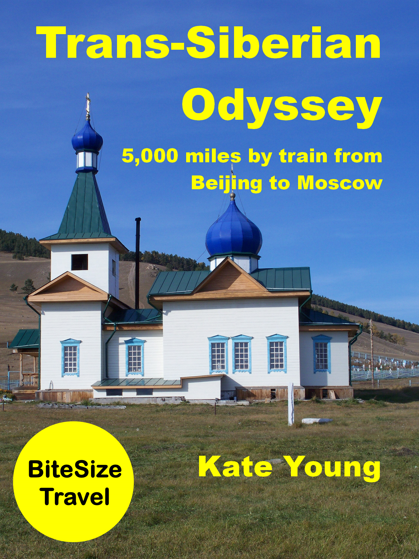 Trans-Siberian Odyssey: 5,000 miles by train from Beijing to Moscow
