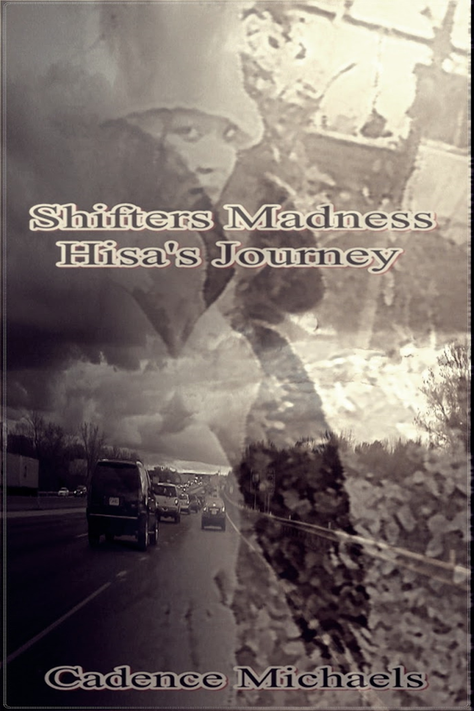 Cadence Michaels - Shifters Madness Hisa's Journey