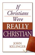 download  If Christians Were Really Christian book
