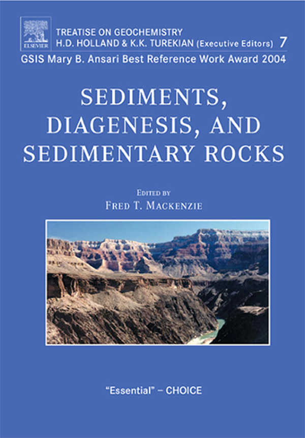Sediments,  Diagenesis,  and Sedimentary Rocks Treatise on Geochemistry,  Second Edition,  Volume 7
