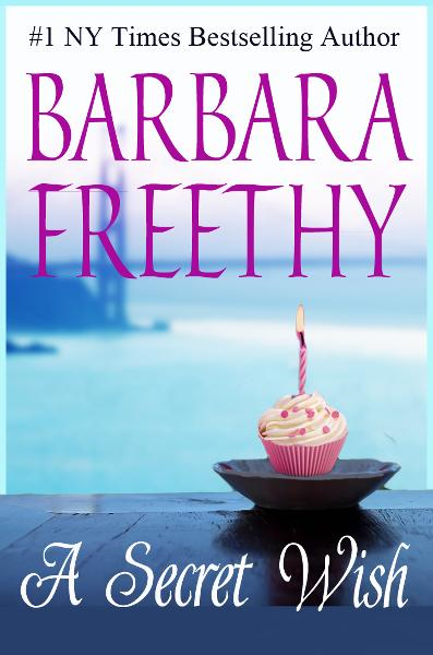 A Secret Wish By: Barbara Freethy