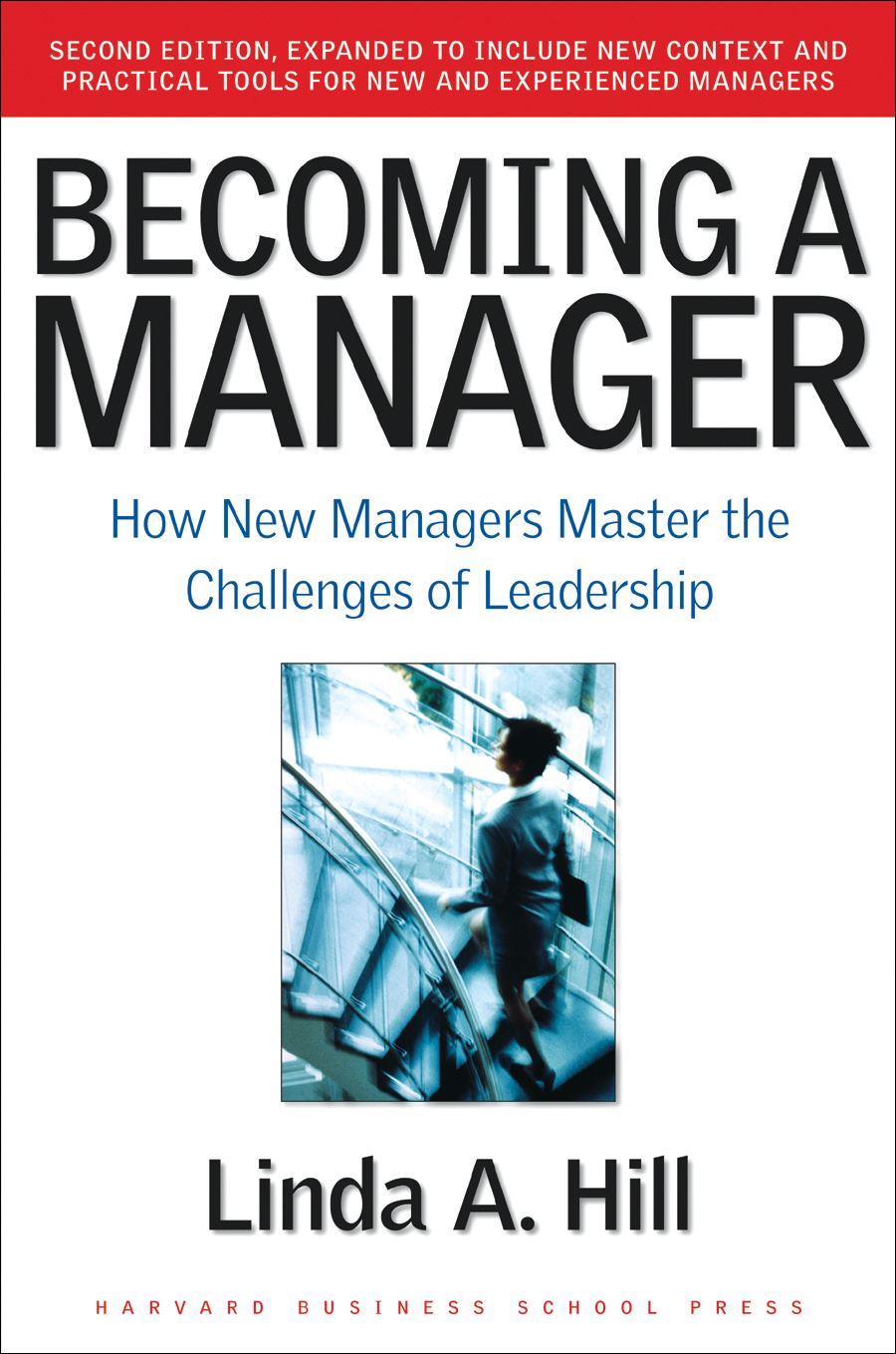 Becoming a Manager By: Linda A. Hill