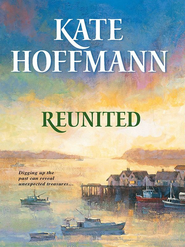 Reunited By: Kate Hoffmann