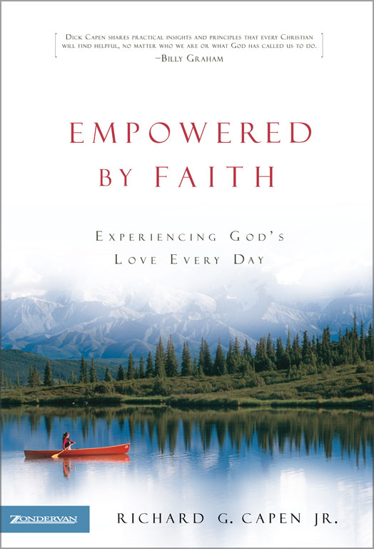 Empowered by Faith By: Richard G.   Capen, Jr.