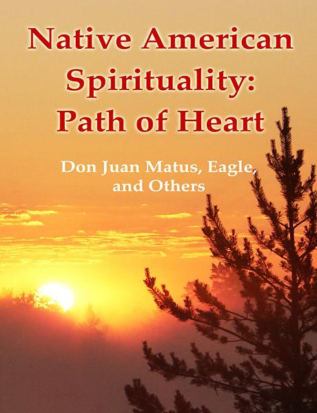 Native American Spirituality: Path of Heart