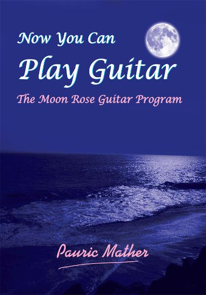Now You Can Play Guitar By: Pauric Mather