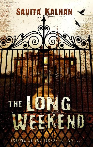 The Long Weekend By: Savita Kalhan