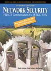 Network Security: Private Communications in a Public World By: Charlie Kaufman,Mike Speciner,Radia Perlman