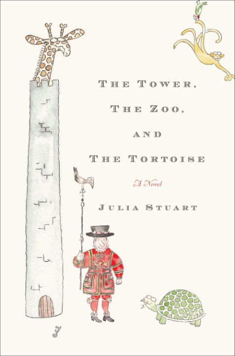 The Tower, The Zoo, and The Tortoise By: Julia Stuart