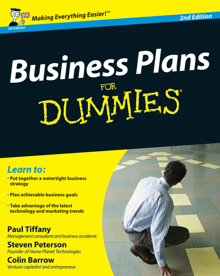 Business Plans For Dummies By: Colin Barrow,Paul Tiffany,Steven D. Peterson