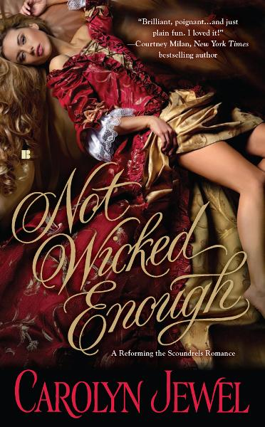 Not Wicked Enough By: Carolyn Jewel