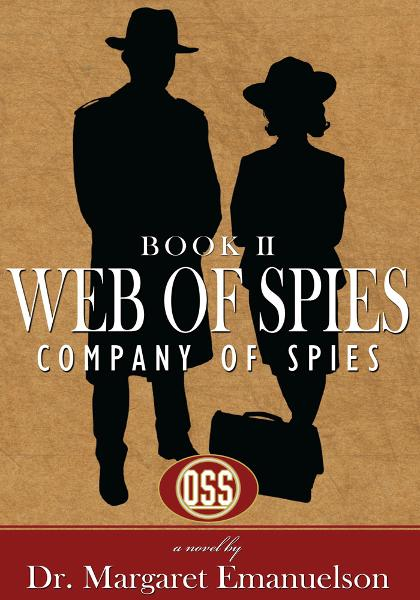 Web of Spies Book II By: Dr. Margaret Emanuelson