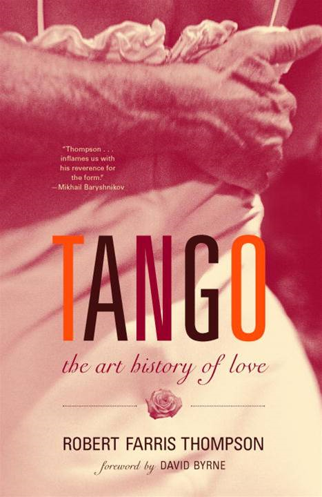 Tango By: Robert Farris Thompson