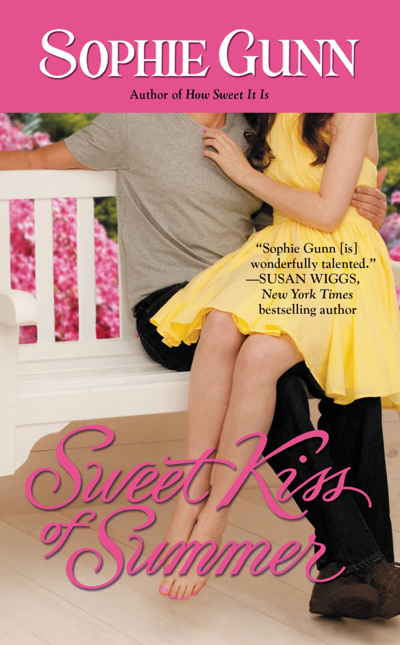 Sweet Kiss of Summer By: Sophie Gunn