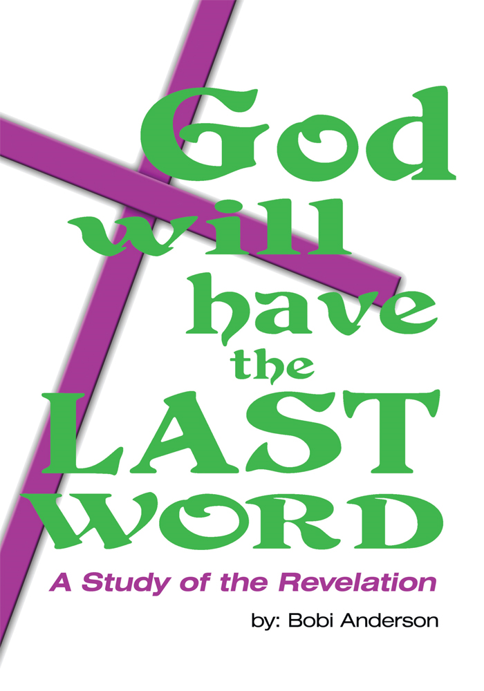 God Will Have the Last Word