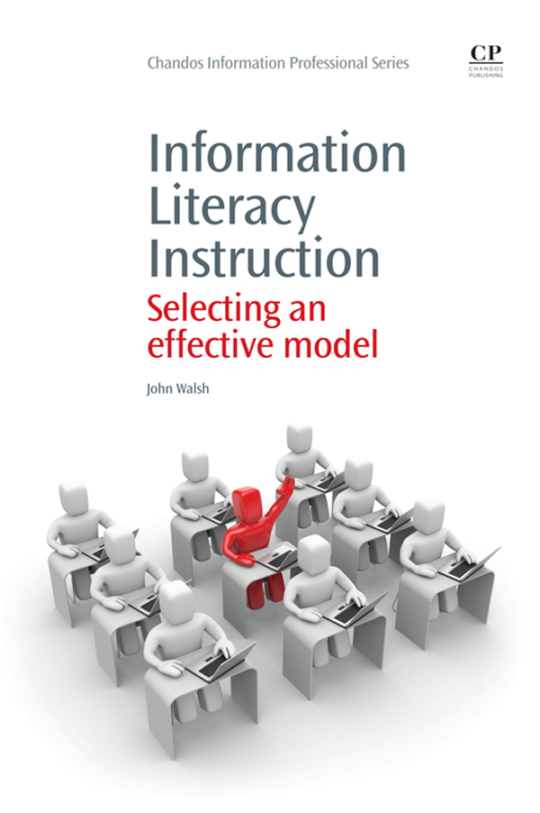 Information Literacy Instruction Selecting An Effective Model