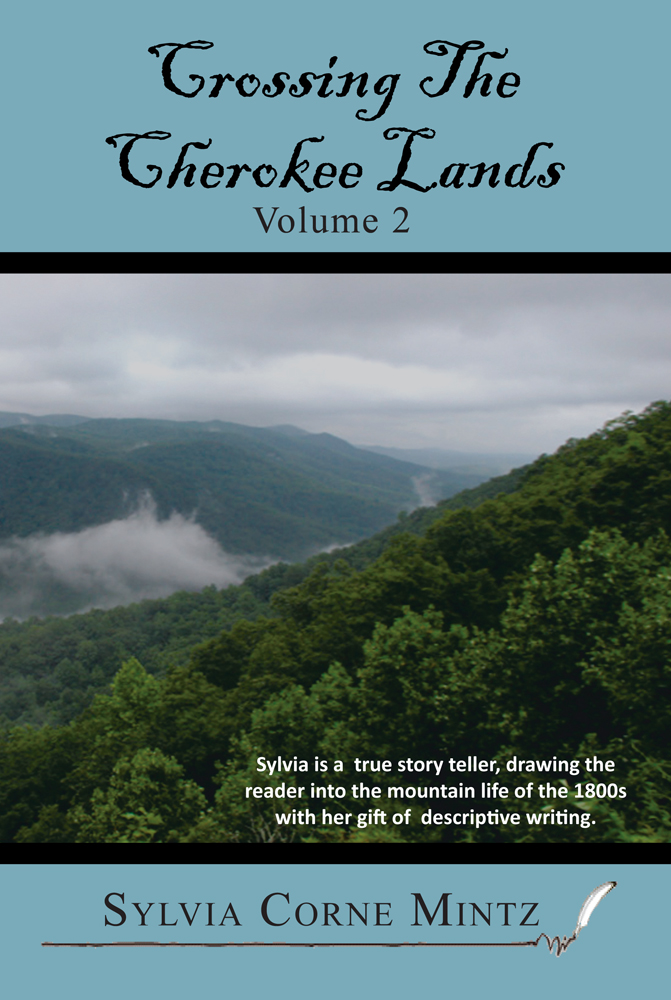 Crossing The Cherokee Lands Vol. # 2