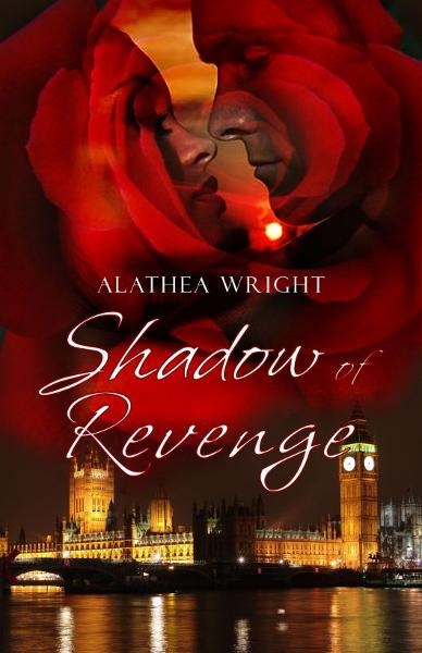 Shadow of Revenge By: Alathea Wright